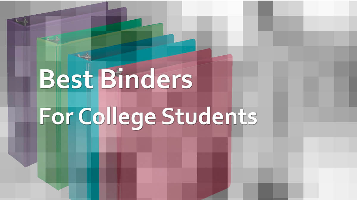 Best Binders For College Students
