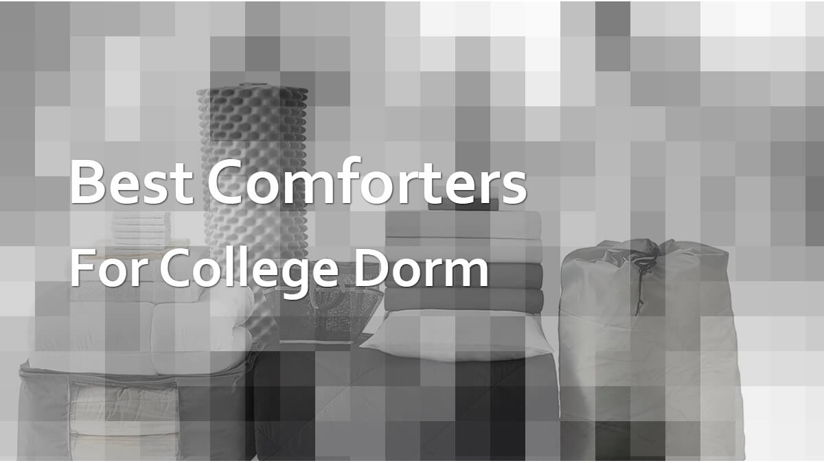 Best Comforters For College Students